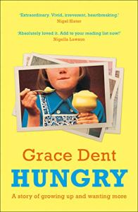 Hungry Grace Dent