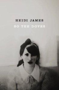 So The Doves Heidi James