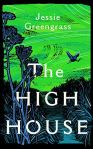 The High House Jessie Greengrass